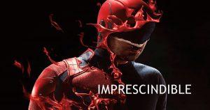Daredevil Temporada 3 en Netflix ¿Por qué la tienes que ver?