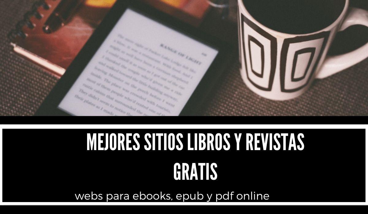 mejores sitios libros y revistas gratis